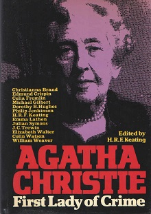 Cover of Agatha Christie : first lady of crime, edited by H. R. F. Keating.