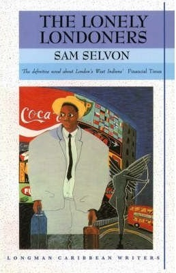 Cover of The lonely Londoners by Samuel Selvon